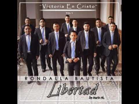 """Rondalla Bautista Libertad - MIX Vol.1 """"Victoria En Cristo"""""""