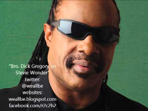 Bro. Dick Gregory on Stevie Wonder 8/11/2013