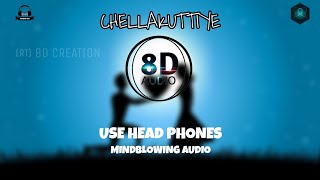 Chellakuttiye [ Official Music Video ] 8D Audio🎧/3D surronding🔊🎧🎧🎧🎧