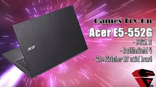Acer Aspire E5-552G - in Game Test DOTA 2, Battlefield 4, the Witcher 3