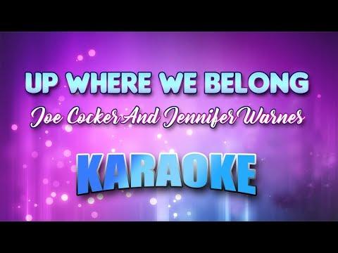 Joe Cocker And Jennifer Warnes - Up Where We Belong (Karaoke version with Lyrics)