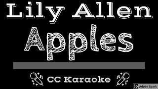 Lily Allen • Apples (CC) [Karaoke Instrumental Lyrics]