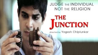 Judge The Individual Not The Religion | A Heart Touching Short Film - The Junction (Social Message)