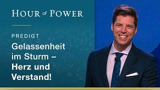 Bobby Schuller: Gelassenheit im Sturm - Herz und Verstand!