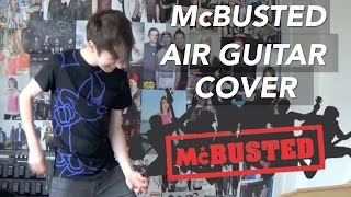 McBUSTED - Air Guitar (Cover) - Ryan Craddock
