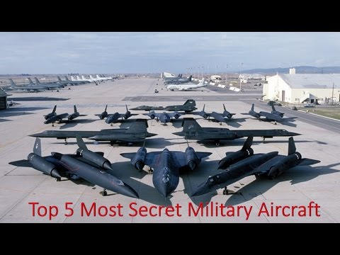 Top 5 Most Secret Military Aircraft - 2016