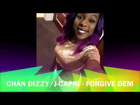 Chan Dizzy & J Capri - Forgive Dem (Pandora Riddim) June 2015 | @GazaPriiinceEnt