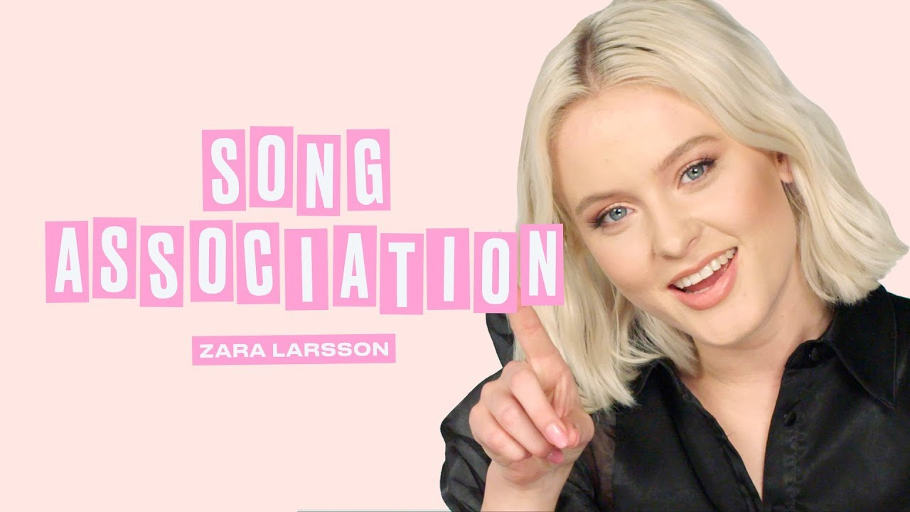 Zara Larsson Sings Daft Punk, Beyoncé, and Whitney Houston in a Game of Song Association | ELLE