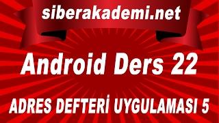 Android Dersleri 22 – Adres Defteri Uygulaması 5
