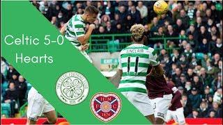 Celtic 5-0 Hearts Scottish Premiership Highlights 2018