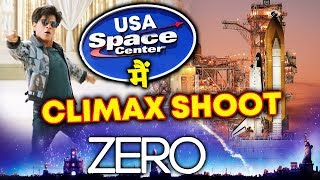 ZERO CLIMAX Shoot At U.S. Space & Rocket Center | Shahrukh Khan, Anushka Sharma, Katrina Kaif