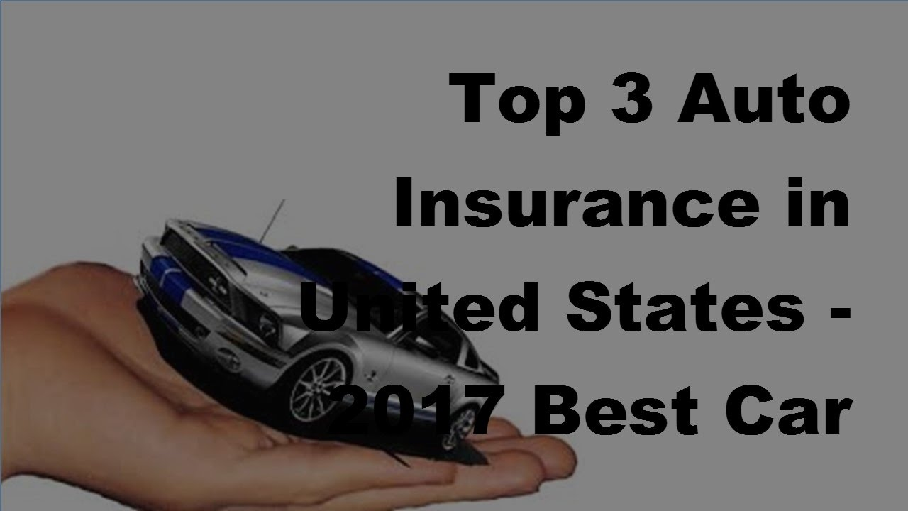 United Car Insurance: Top 3 Auto Insurance In United States