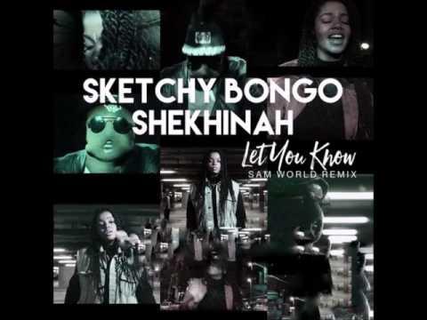Sketchy Bongo & Shekhinah - Let You Know (Sam World Remix)