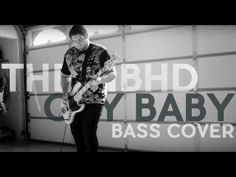 Cry Baby (Bass Cover) - The Neighborhood (W/ TABS)