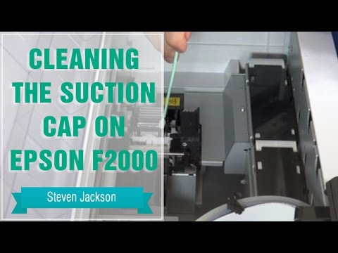 Cleaning the Suction Cap on Epson F2000