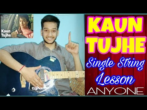 Kaun Tujhe- Single String🙌 Guitar Tabs Lesson |Easy Lesson For Beginners|M.S.Dhoni|Disha Patani