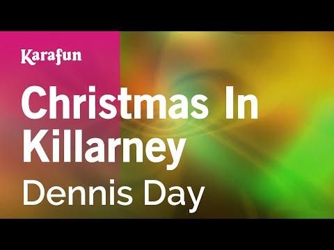 Karaoke Christmas In Killarney - Dennis Day *