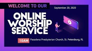Sunday 9-20-2020  Online Live Service