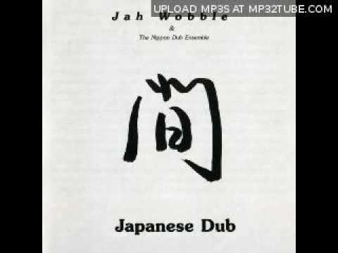 Jah Wobble & The Nippon Dub Es - Cherry Blossom Of My Youth