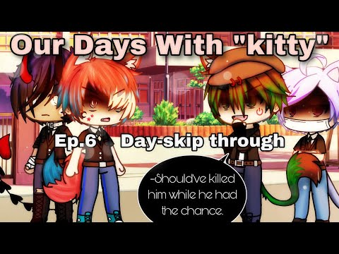 ""\•Our Days With """"kitty"""" - Ep.6 - day skip through// Gay Love Story/Gacha Life""480|360|?|en|2|779ec945fe01030585d194d55284efc9|False|UNLIKELY|0.3986912667751312