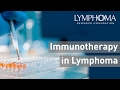 Immunotherapy and Lymphoma Treatment