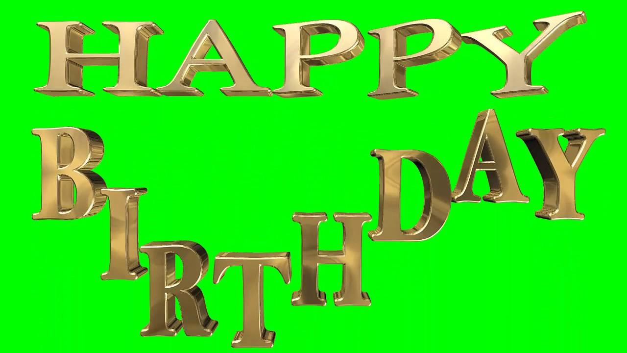green screen happy birthday vi