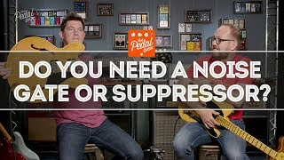 Be Quiet! Noise, Hum, Gates & Suppressors – That Pedal Show