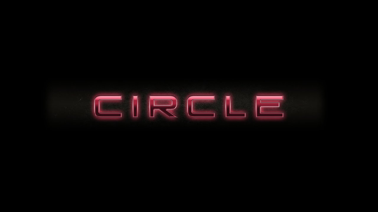 Circle Official Trailer Youtube