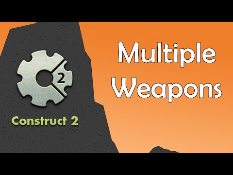 Construct 2 Tutorial - Multiple Weapons