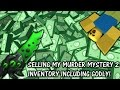 SELLING MY *WHOLE* ROBLOX MURDER MYSTERY 2 INVENTORY