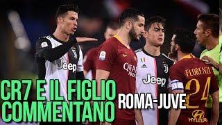 Ronaldo e il figlio commentano ROM-JUV 2-0 | CR7 VS FLORENZI |