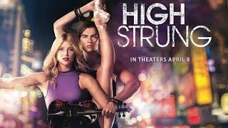 High Strung - Нервы на пределе