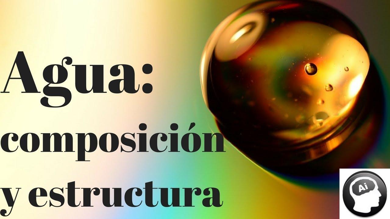 Agua Composición Y Estructura