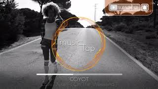 Coyot - Love Myself (On The Weekend)