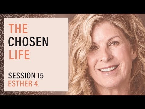 Esther 4 with Cathe Laurie - Virtue: The Chosen Life, Session 15 (OC)