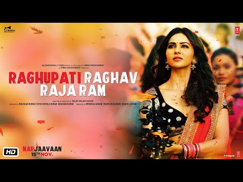 Raghupati Raghav Raja Ram Video Song - Marjaavaan