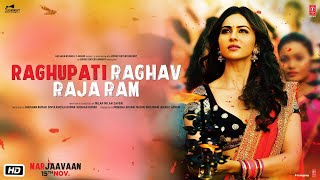 Raghupati Raghav Raja Ram Video - Marjaavaan | Riteish , Sidharth, Tara  | Palak Muchhal