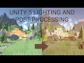 Unity 5 Tutorial - Lighting and Post Pro