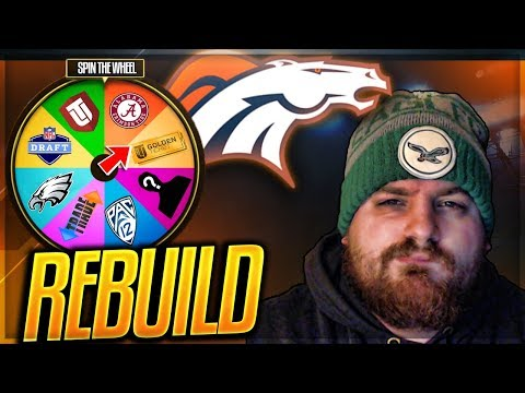 Spin The Wheel Rebuild: Denver Broncos | *New Rebuild Series* | Madden 18 Connected Franchise