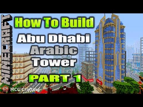 Minecraft How To Build Abu Dhabi Arabic Modern Tower Skyscraper Part 1
