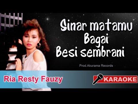 Ria Resty Fauzy - Sinar Matamu Bagai Besi Sembrani