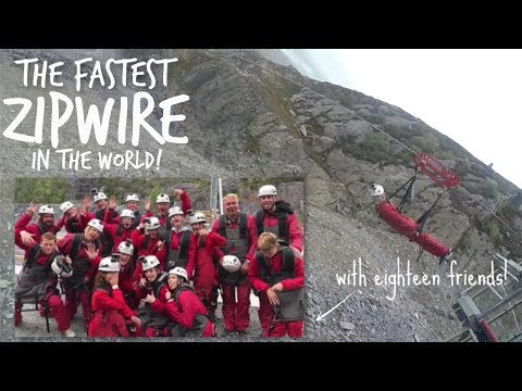 The FASTEST ZIPWIRE in the WORLD with 18 Friends || Velocity in Wales