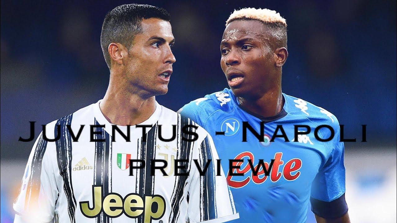 JUVENTUS - NAPOLI PREVIEW - YouTube
