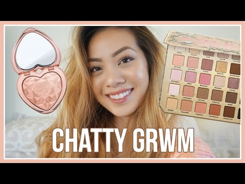 Chill + Chatty GRWM | NEW Too Faced Natural Love Palette + Love Lights Highlighters!