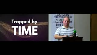 PWAM Sunday Sermon 2021_0912 Trapped by Time