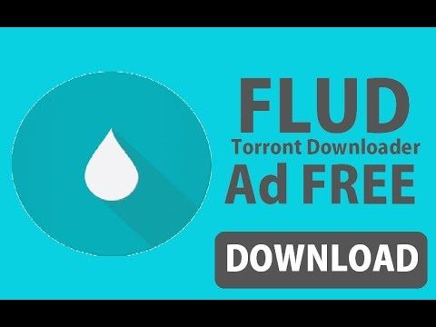 How to download Flud torront downloader Ad Free apk by Mr Somebody