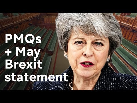 PMQs + Theresa May Brexit statement LIVE