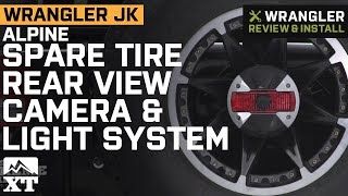 Jeep Wrangler JK Alpine Spare Tire Rear View Camera & Light System Review & Install