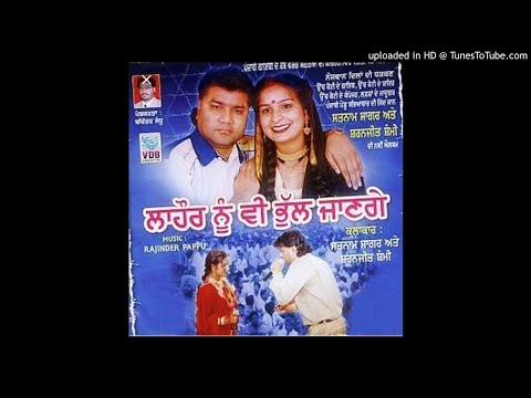 luch-puna-chad-jawenga.(album=lahore-nu-ve-bhul-jange)-/satnam-sagar-and-sharanjeet-shammi.mp3