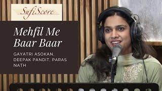 Mehfil Me Baar Baar | Gayatri Asokan, Deepak Pandit | Ghulam Ali | Top Ghazal Songs Video